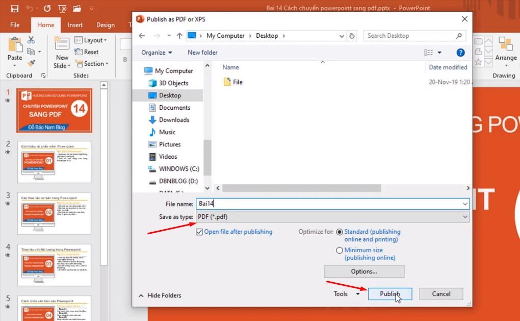 Chọn Create PDF/XPS và chọn Lưu vào ổ của bạn và nhớ Save As type vs PDF và bấm Publish.