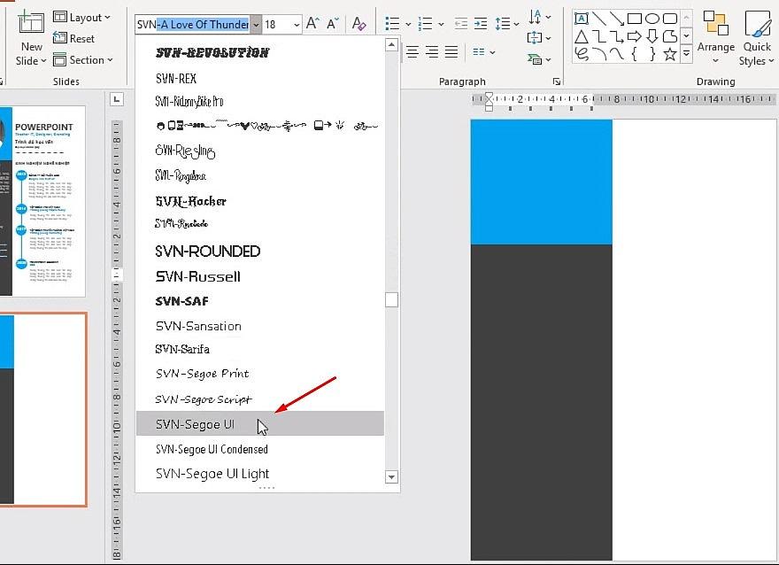 Bạn chọn phông chữ SVN, nếu bạn chưa có bạn có thể cài đặt phông chữ.