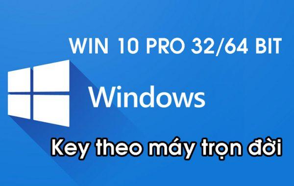 Key Win 10 Pro Vĩnh Viễn Theo Máy - Cài Lại Win Vẫn Active Được 3